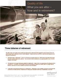 Quality of life: What you are after - Now and in retirement